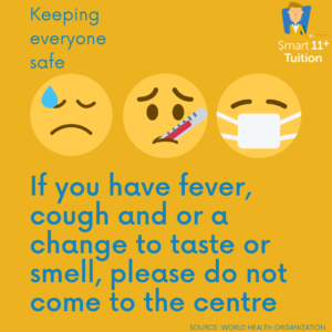 If you have fever, cough and or a change to taste of smell, do not come to the centre